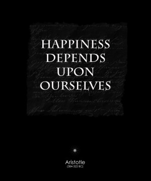 the-famous-quotes-about-happiness-depends-upon-ourselves-famous-quotes ...