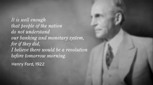 Henry Ford – Banking and monetary system