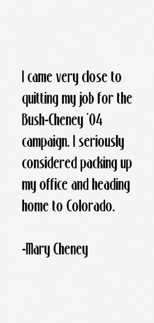 Mary Cheney Quotes & Sayings