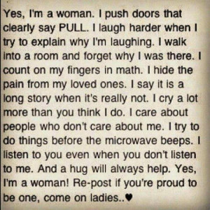 Being a woman.....