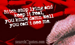 Stop Lying Quotes