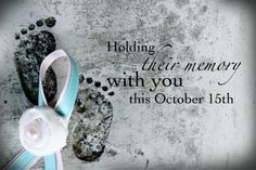 15th Pregnancy & Infant Loss Awareness #pregnancy #babies #baby #loss ...