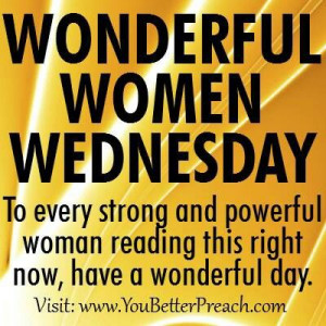 Happy Wednesday my wonderful women.