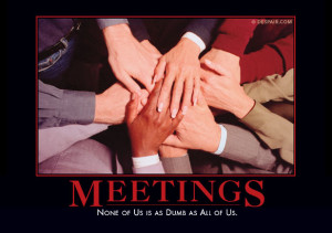 Meeting Demotivator