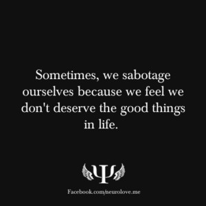 quotes about someone sabotaging your relationship