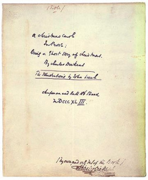 An autographed manuscript of A Christmas Carol. From the Morgan ...