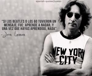 ... español #John Lennon #citas #spanish #spanish quotes #the beatles #q