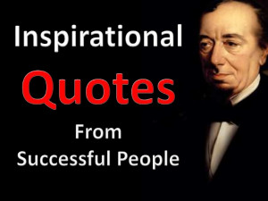 Inspirational Quotes From The Successful People