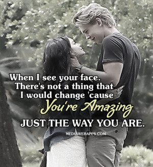 Your Amazing Quotes For Her When i see your face.