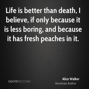 Alice Walker Death Quotes