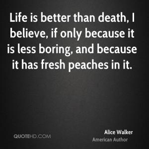 Alice Walker Death Quotes