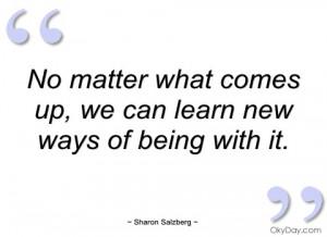 no matter what comes up sharon salzberg