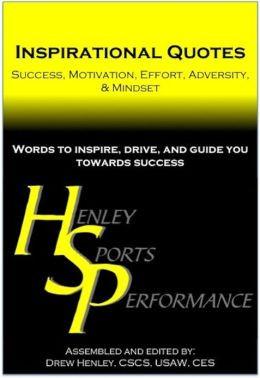 Inspirational Quotes: Success, Motivation, Effort, Adversity ...