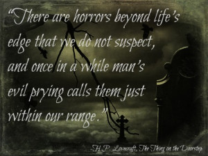 Hp Lovecraft, another of horror's greats.