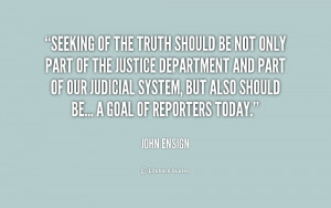quote-John-Ensign-seeking-of-the-truth-should-be-not-157664.png