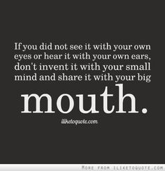 ... small mind and share it with your big mouth.#drama #quotes #sayings