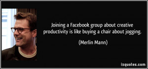 Joining a Facebook group about creative productivity is like buying a ...