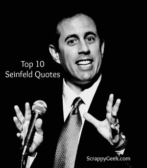 Jerry Seinfeld Quotes Top 10 seinfeld quotes