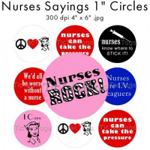Nurse Sayings 1 inch Round Digital Collage Sheet Bottle Cap Buttons