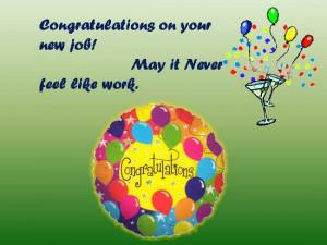 Congratulations Your New Job Quotes Pic #18