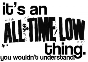 All Time Low Quotes