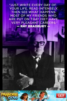 ... Writing Quotes, Writers, Inspiration Quotes, Good Advice, Ray Bradbury