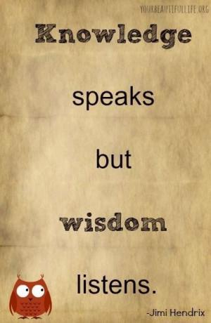 Knowledge vs. wisdom Jimi Hendrix quote via www.yourbeautifullife.org