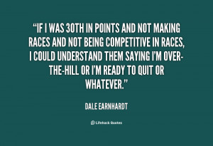 Dale Earnhardt Quotes