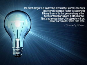The most dangerous leadership myth is that leaders are born — that ...