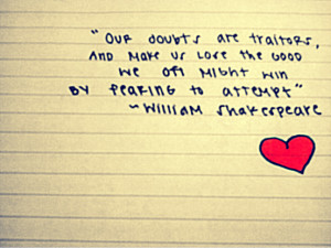 Shakespeare Quote by LaurenOliviaLee