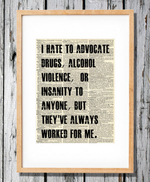 Say No To Drugs Quotes Hunter s. thompson quote on