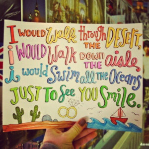 Just to see you smile Quotes!