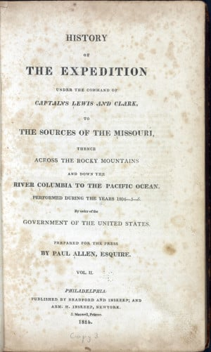 Meriwether Lewis (1774–1809). History of the Expedition Under the ...