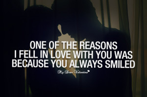 Falling In Love Quotes - One of the reasons I fell in love with you