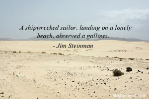 ... shipwrecked sailor, landing on a lonely beach, observed a gallows