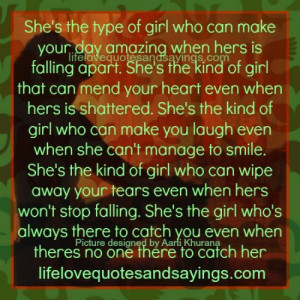 Kind Of Girl ~ She's the type of girl who can make your day amazing ...