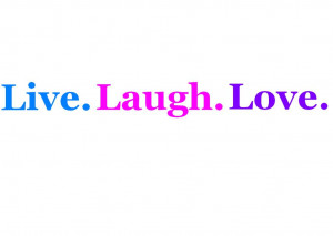 live laugh love sayings large live well laugh often live laugh love ...