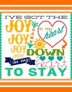 got the Joy Joy Joy Joy Down in my Heart to stay⊰♥Joy in My Heart ...