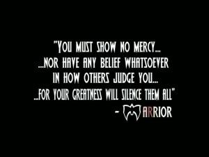 Ultimate Warrior Saying