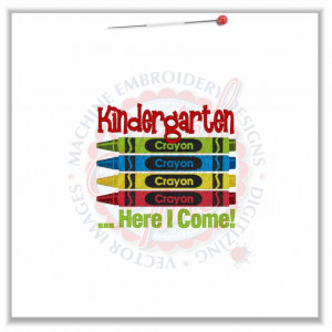 4789 Sayings : Crayons Kindergarten Here I Come 4x4