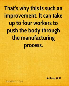 That's why this is such an improvement. It can take up to four workers ...
