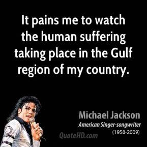 michael-jackson-quote-it-pains-me-to-watch-the-human-suffering-taking ...