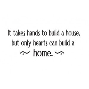 Only Hearts can build a home quote, bare rubber, small
