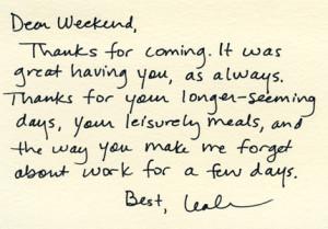 Dear week end....