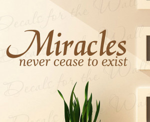 Miracles Never Cease Exist Inspirational Home Religious God Bible ...