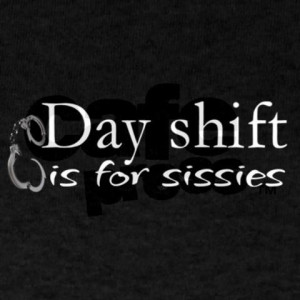 DAY SHIFT
