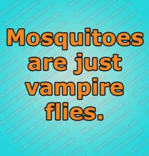 Mosquito Funny Quotes. QuotesGram