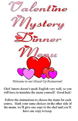 Valentine Mystery Dinner!!