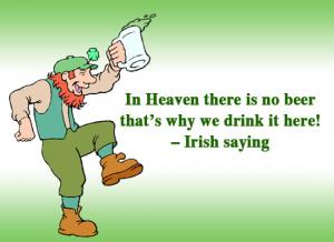 irish toasts funny. –Irish saying