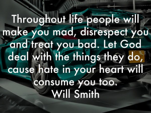 Disrespectful Quotes And Sayings Throughout life people will make you ...